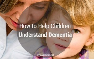 how-to-help-children-understand-dementia-300x190